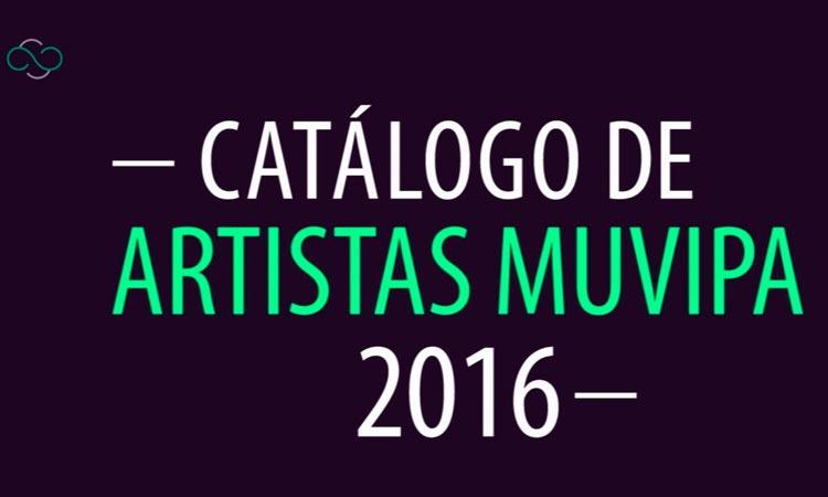 Catálogo de artistas muvipa 2016