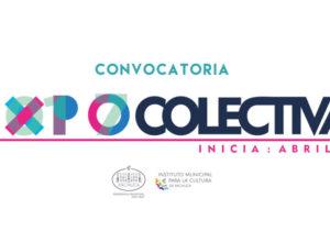 Convocatoria   Exposición colectiva del Instituto Municipal para la Cultura de Pachuca