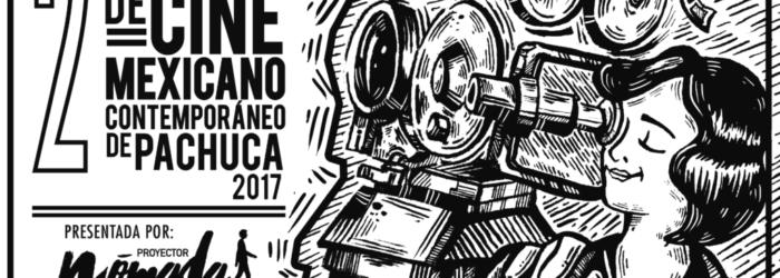 2° Muestra de Cine Mexicano Contemporáneo de Pachuca