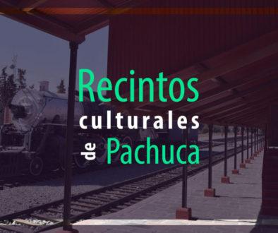 Recorre los espacios de arte y cultura en Pachuca