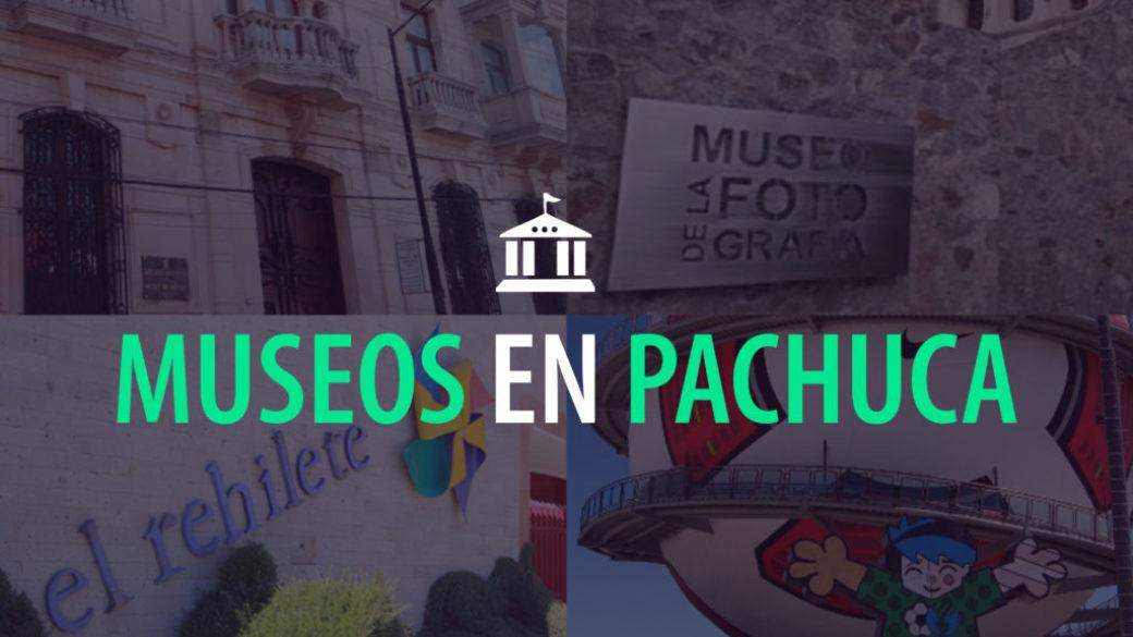 Museos en Pachuca